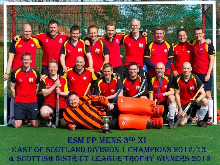 Men's 3rd XI East of Scotland Division 1 Champions 2012/13 & Scottish District League Trophy Winners 2013